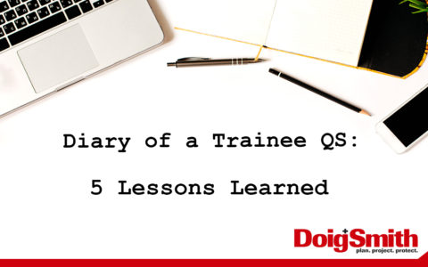 Diary of a Trainee QS: 5 Lessons Learned